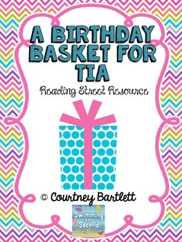 """A Birthday Basket for Tia"" (Reading Street Resource)"