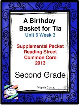 A Birthday Basket for Tia:  Second Grade Reading Street Supplemental Packet
