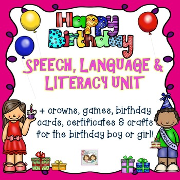 Birthday Party-Themed Unit: Articulation, Concepts, Langua