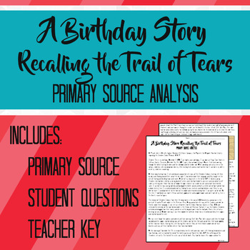 A Birthday Story Recalling the Trail of Tears Primary Source