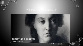 A Birthday by Christina Rossetti