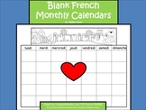 A+ Blank Monthly French Calendars
