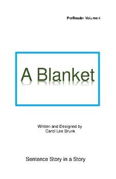 'A Blanket' Volume 4 PreReader by Carol Lee Brunk Comprehension Book