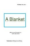 'A Blanket' Volume 4 PreReader by Carol Lee Brunk Comprehe