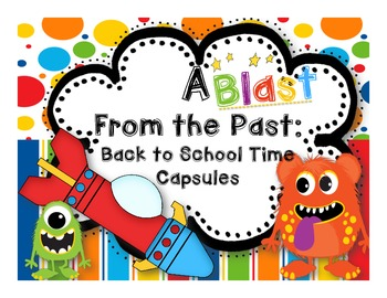 A Blast from the Past: A Back to School Time Capsule