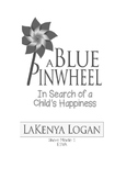 A Blue Pinwheel in Search of a Child's Happiness