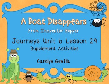 A Boat Disappears Journeys Unit 6 Lesson 29  First Gr. Supplement Activities