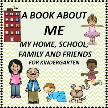 A Book About Me, My Home, School, Family and Friends.