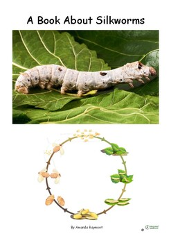 A Book About Silkworms