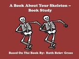 A Book About Your Skeleton - Book Study