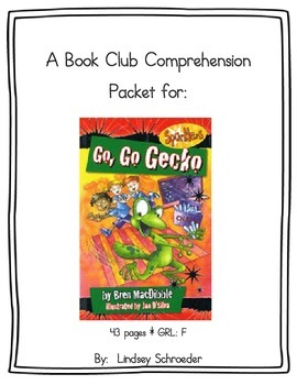 Book Club Comprehension Packet for Go, Go Gecko