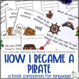How I Became A Pirate: A Book Companion For Language