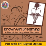 Brown Girl Dreaming by J.Woodson; A CCSS Aligned, PDF & Di