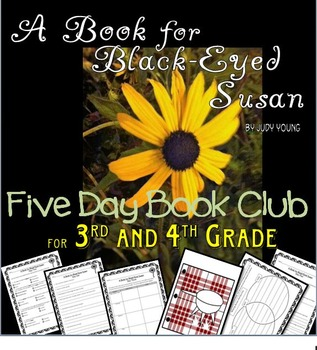 A Book for Black Eyed Susan- a Five Day Book Club for 3rd or 4th Grade