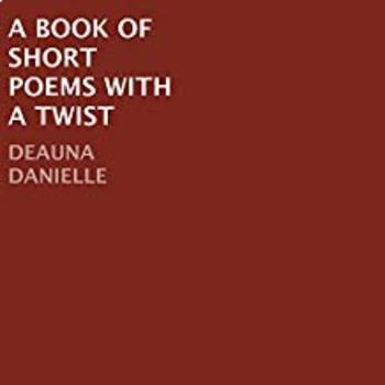 A Book of Short Poems With A Twist