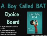 A Boy Called BAT Choice Board Novel Study Activities Menu Book Project
