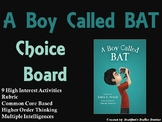 A Boy Called BAT Choice Board Novel Study Activities Menu