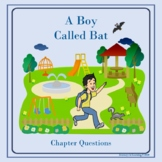 A Boy Called Bat-Chapter Questions