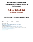 A Boy Called Bat: Discussion Questions and Collaborative Project Ideas