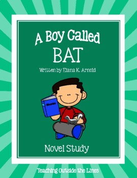 A Boy Called Bat Novel Study Questions and Vocabulary