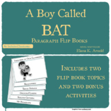 A Boy Called Bat - Paragraph Flip Book and Activities