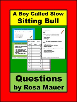 A Boy Called Slow: The True Story of Sitting Bull Comprehension Questions