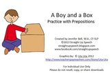 A Boy and a Box:  Practice with Prepositions