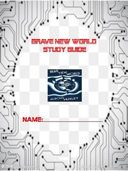 A Brave New World Study Guide for Chapters 1-18 & Assessment with Answer Key