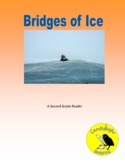 A Bridge of Ice - Science Reading Passage