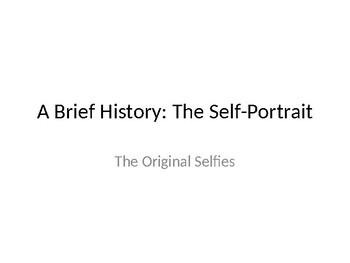 A Brief History: The Self-Portrait