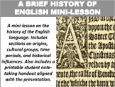 A Brief History of English Mini-Lesson