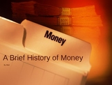 A Brief History of Money