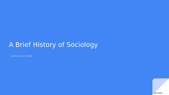 A Brief History of Sociology
