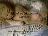 A Brief Introduction to Buddhism