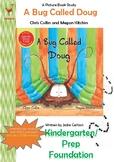 A Bug Called Doug Lesson Plan - Kindergarten/Prep/Foundation