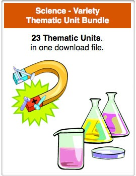 A Bundle - Science - Variety Thematic Units