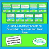 Calculus - A Bundle of Activity Sheets on Parametric Equat