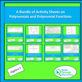 Algebra 2 - A Bundle of Activity Sheets on Polynomials and Polynomial Functions