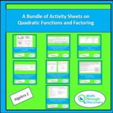 A Bundle of Activity Sheets on Quadratic Functions and Factoring