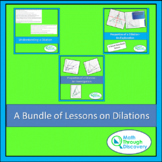 Geometry - A Bundle of Lessons on Dilations
