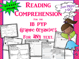 A Growing Bundle of Reading Graphic Organizers for IB PYP and CCSS.