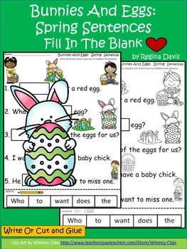 A+ Bunny And Eggs...Sentences For Spring: Fill In The Blank