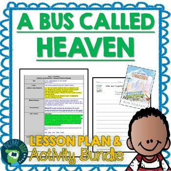 A Bus Called Heaven by Bob Graham 4-5 Day Lesson Plan and Activities