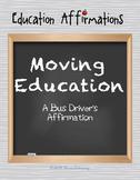 A Bus Driver's Affirmation (Professional Development)