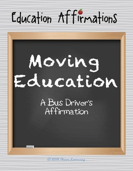 A Bus Driver's Affirmation (Professional Development)