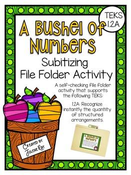 A Bushel of Numbers: A Subitizing File Folder Activitiy: TEKS 1.2A