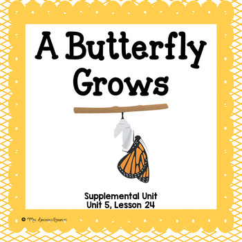 A Butterfly Grows- First Grade Supplemental Unit