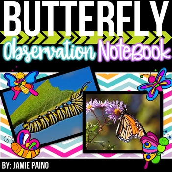 Caterpillar and Butterfly Observation Notebook