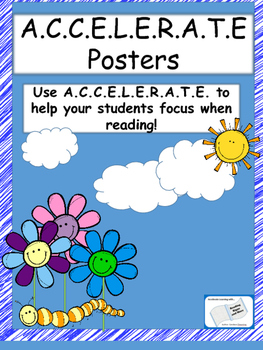 A.C.C.E.L.E.R.A.T.E Reading Posters-Bubbles