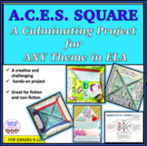 A.C.E.S. SQUARE culminating project, ELA themes, hands-on, art connection